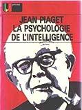 La psychologie de l'intelligence (Collection U prisme ) (220032149X) by Piaget, Jean