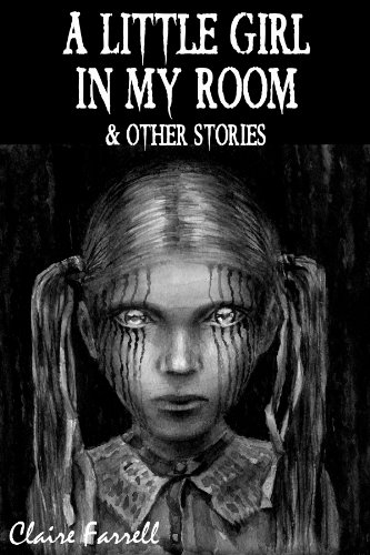 A Little Girl In My Room & Other StoriesA Little Girl In My Room & Other Stories