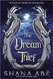 The Dream Thief (Drákon)