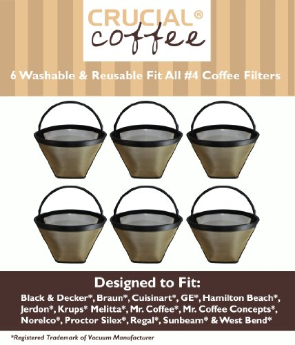 6 Washable & Reusable Coffee Filters # 4 Cone Fit Black & Decker, Braun, Cuisinart, GE, Hamilton Beach, Jerdon, Krups, Melitta, Mr. Coffee, Mr. Coffee Concepts, Norelco, Proctor Silex, Regal, Sunbeam & West Bend; Designed & Engineered by Crucial Coffee