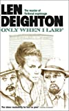 Only When I Larf (0007385862) by Deighton, Len