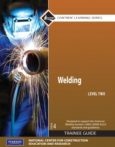 Welding Level 2 Trainee Guide, Paperback (4th Edition)...