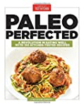 Paleo Perfected: A Revolution in Eati...