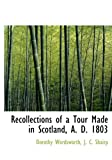 img - for Recollections of a Tour Made in Scotland, A. D. 1803 book / textbook / text book