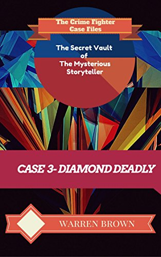 Book: STORYTELLER-DIAMOND DEADLY by Warren Brown