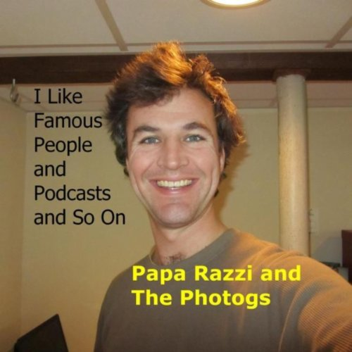 Great Memory and a Fine Sense of Humor: Papa Razzi and the Photogs