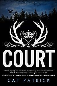 (FREE on 1/16) Court by Cat Patrick - http://eBooksHabit.com
