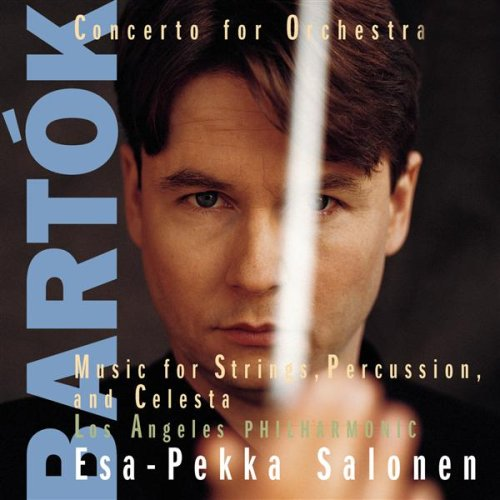 Bartók: Concerto for Orchestra; Music for String Instruments Percussion and Celesta