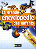 echange, troc Michael Benton, Michael Chinery, Fabienne Fustec, Collectif - La grande encyclopédie des enfants