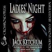Ladies' Night | [Jack Ketchum]