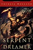 The Serpent Dreamer (Tom Doherty Associates Books)