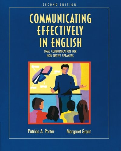 Communicating Effectively in English: Oral Communication...