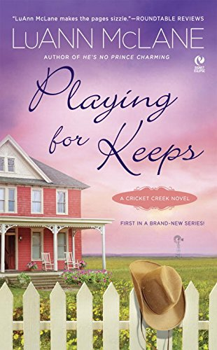 Image of Playing for Keeps: A Cricket Creek Novel