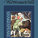 The Winter's Tale (       UNABRIDGED) by William Shakespeare Narrated by Sir John Gielgud, Dame Peggy Ashcroft, full cast