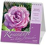 Rosenduft mit lieben W�nschen 2016: R...