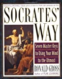 img - for Socrates' Way: Seven Keys to Using Your Mind to the Utmost book / textbook / text book