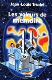 Les voleurs de memoire (Science-fiction) (French Edition)