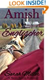 The Amish and the Englischer: Amish Short Romance Story (Faith's Creek Amish Short Romance Book 2)