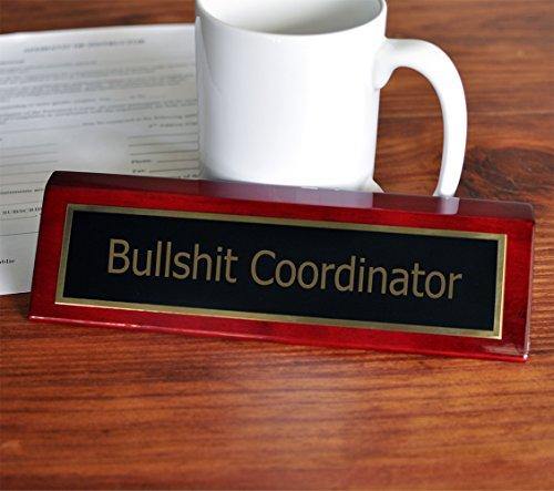 Bullshit Coordinator Desk Plate | 2 x 8 Desk Plate