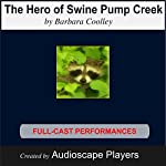 The Hero of Swine Pump Creek | Barbara Cooley
