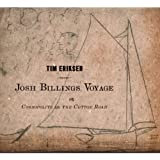 Josh Billings Voyage Or Cosmopolite on the Cotton