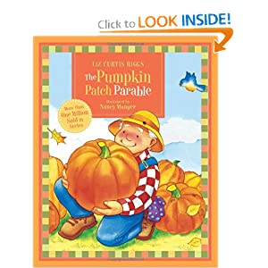 The Pumpkin Patch Parable (Parable Series)