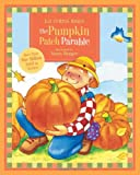 CURTIS HIGGS LIZ PUMPKIN PATCH PARABLE THE HB