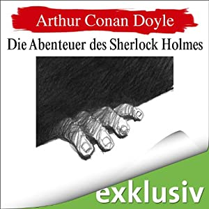 Die Abenteuer des Sherlock Holmes (Sherlock Holmes 5) Hörbuch