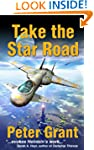 Take The Star Road (The Maxwell Saga)