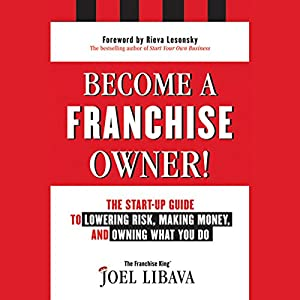 Become a Franchise Owner! Hörbuch