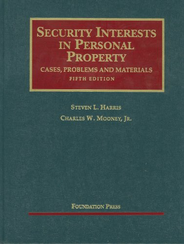 Security Interests in Personal Property, 5th (University...