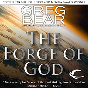 The Forge of God | [Greg Bear]
