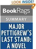 Major Pettigrew's Last Stand: A Novel by Helen Simonson | Summary & Study Guide