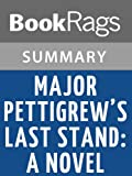 img - for Major Pettigrew's Last Stand: A Novel by Helen Simonson | Summary & Study Guide book / textbook / text book