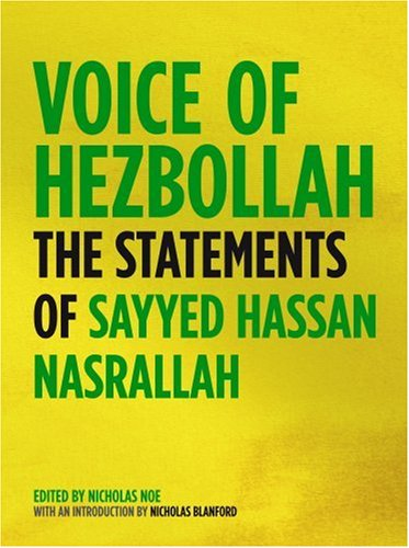 Voice of Hezbollah: The Statements of Sayyed Hassan Nasrallah