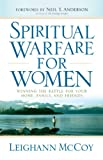 img - for Spiritual Warfare for Women: Winning the Battle for Your Home, Family, and Friends book / textbook / text book