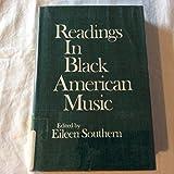 Readings in Black American Music