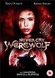 echange, troc Never Cry Werewolf [Import anglais]
