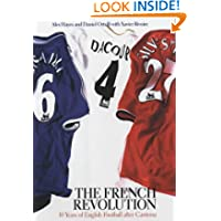 The French Revolution, 1992-2002: 10 Years of English Football After Cantona