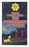 The Tournament of Thorns (0441819001) by Thomas Burnett Swann