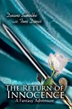 The Return of Innocence: A Fantasy Adventure