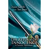 The Return of Innocence: A Fantasy Adventureby Duane Simolke