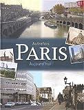 echange, troc Anne Cauquetoux - Autrefois Paris aujourd'hui