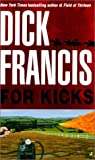For Kicks (061312670X) by Francis, Dick