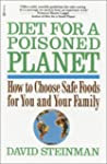 Diet For A Poisoned Planet: How to Ch...