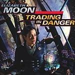 Trading in Danger: Vatta's War, Book 1