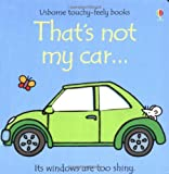 Fiona Watt That's Not My Car (Usborne Touchy Feely Books)