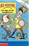 The Case of the Lost Unicorn (Ace Ventura Chapter Books) (0439208610) by McCann, Jesse Leon