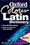 The Oxford Colour Latin Dictionary (0198602707) by Morwood, James