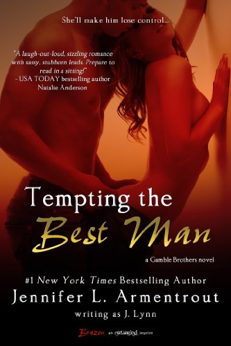Tempting the Best Man: A Gamble Brothers Novel (Entangled Brazen) by J. Lynn